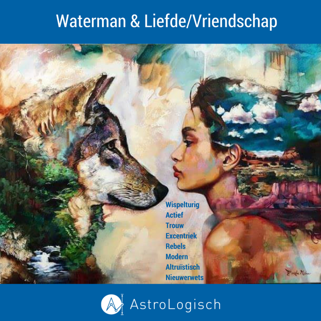 AstroLogisch, Liefde - Vriendschap, Waterman, Aquarius, Love, Friends, women, wolf