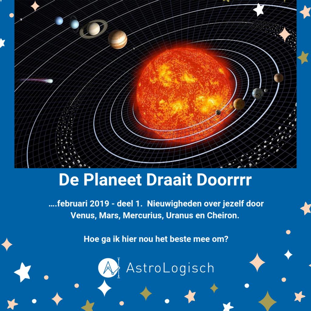 AstroLogisch de Planeet draait doorrrr, transits, planeten, hier en nu, sterren