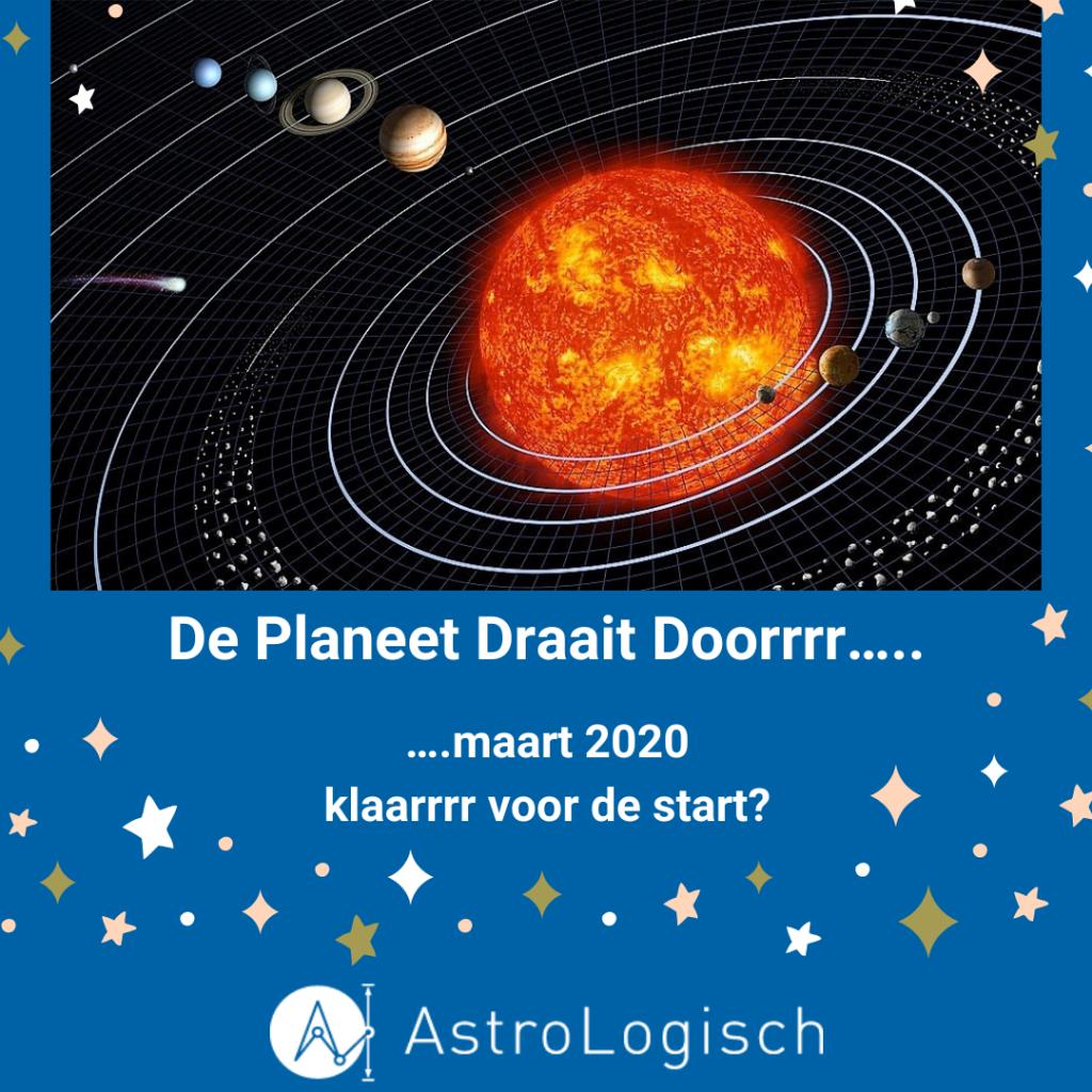 AstroLogisch De Planeten draaien doorrrr - maart 2020