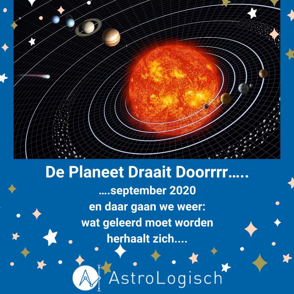 AstroLogisch De Planeet draait Doorrrr - september 2020