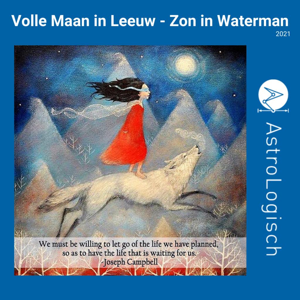 AstroLogisch Volle Maan in Leeuw - Zon in Waterman - 2021